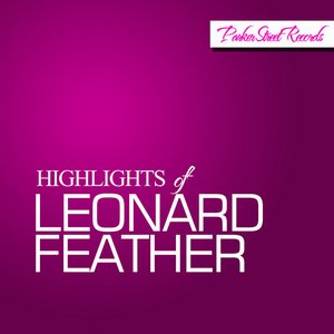 Image for 'Highlights Of Leonard Feather'