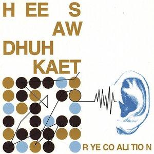 Bild för 'Hee Saw Dhuh Kaet'