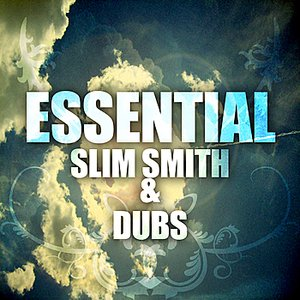 Image for 'Essential Slim Smith & Dubs'