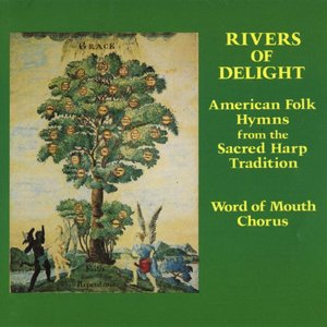 Imagen de 'Rivers Of Delight - American Folk Hymns From The Sacred Harp Tradition'