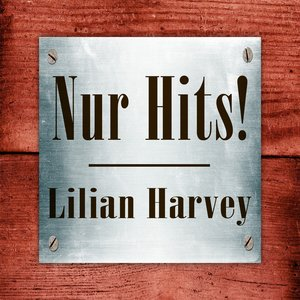 Image for 'Lilian Harvey - Nur Hits!'