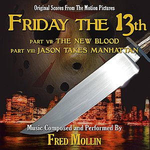 Image for 'FRIDAY THE 13TH: PARTS 7 AND 8 - Original Scores from the Motion Pictures'