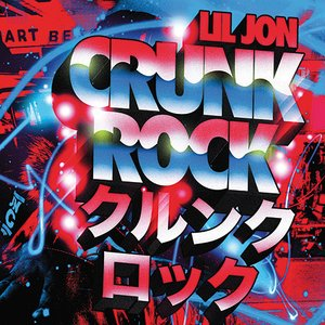 Image for 'Crunk Rock'