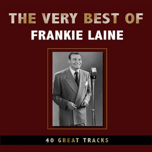 Image for 'The Very Best of Frankie Laine'