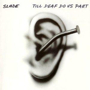 Image pour 'Till Deaf Do Us Part'