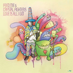 Image for 'Love Is All I Got (Feed Me's Matilda Remix)'