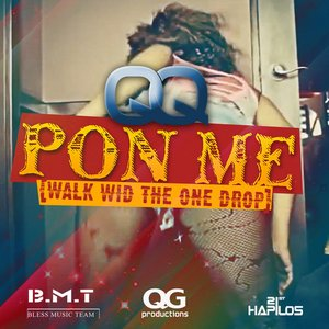 """Pon Me (Walk Wid The One Drop) - Single""的封面"