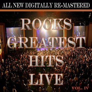 Image for 'Rock's Greatest Hits Live - Volume 4'