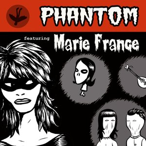 Image for 'Phantom featuring Marie France'