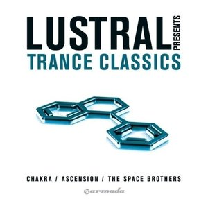 Image for 'Lustral Presents Trance Classics'
