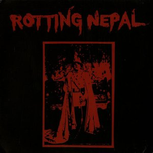Image for 'Rotting Nepal'