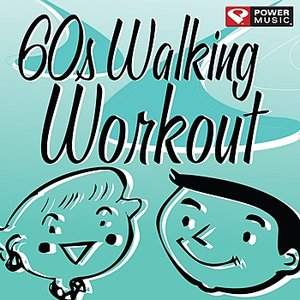 Image for '60's Walking Workout (60 Minute Non-Stop Workout Mix (122-128 BPM)'