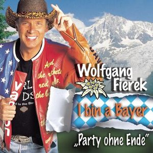 Image for 'I bin a Bayer - Party ohne Ende'