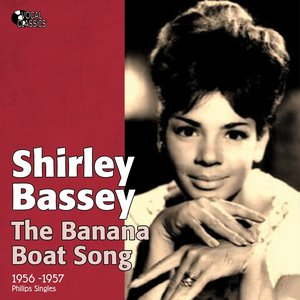 Bild für 'The Banana Boat Song (Philips Singles 1956 -1957)'