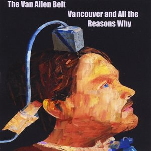Image for 'Vancouver and All the Reasons Why'