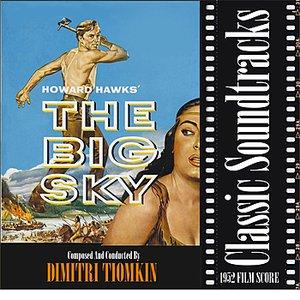 Imagen de 'The Big Sky (1952 Film Score)'