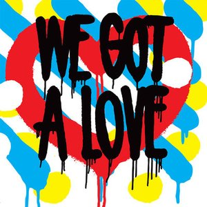 Image for 'We Got A Love'