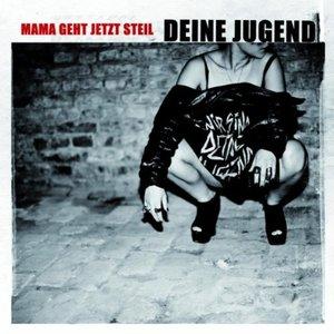 Image for 'Mama geht jetzt steil'
