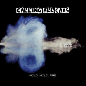 Image for 'Hold, Hold, Fire'