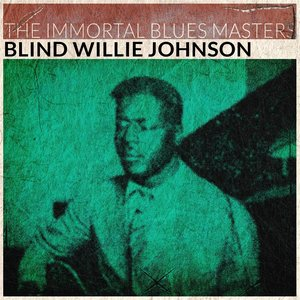 Image for 'The Immortal Blues Masters'