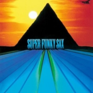 Image for 'Super Funky Sax'