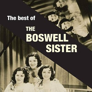 Image for 'The Best Of The Boswell Sisters'