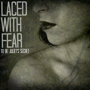 Image for 'Laced With Fear'