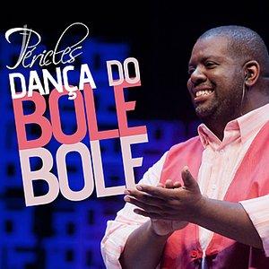Image for 'Dança do Bole, Bole - Single'
