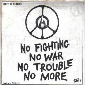 Immagine per 'No Fighting, No War, No Trouble, No More'