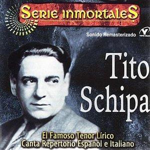 Image for 'Series Inmortales - Tito Schipa'