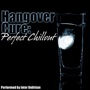 Image for 'Hangover Cure: Perfect Chillout'