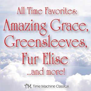 Image for 'Amazing Grace, Greensleeves, Fur Elise, Canon in D and more!'