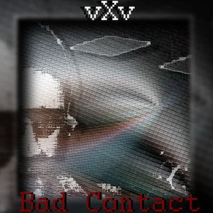Image for 'Bad Contact'