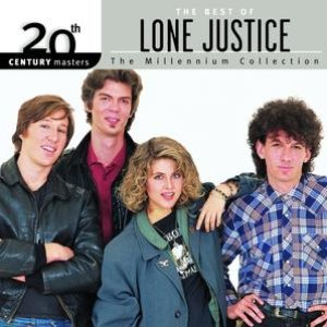 Imagen de '20th Century Masters: The Millennium Collection: The Best Of Lone Justice'