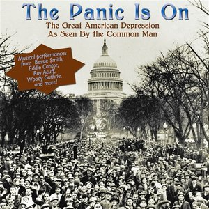 Immagine per 'The Panic Is On: The Great American Depression As Seen By The Common Man'