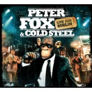 Image for 'Peter Fox & Cold Steel'