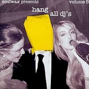 Image for 'Hang All Dj's, Volume 5'