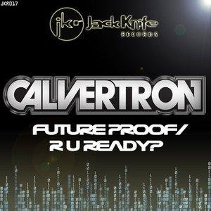 Image for 'Future Proof / R U Ready?'