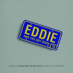 Image for 'The End of the Beginning - (The Best of Eddie & The Hot Rods)'