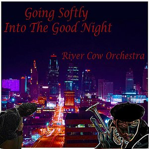 Image for 'Going Softly Into the Good Night'