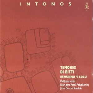 Image for 'Intonos (Four-part Vocal Plyphonies from Central Sardinia)'