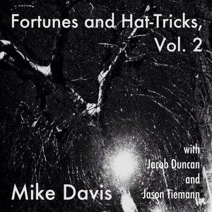 Image for 'Fortunes and Hat-Tricks, Vol. 2 (feat. Jacob Duncan & Jason Tiemann)'