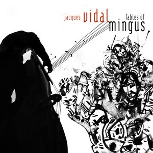 Image for 'Fables Of Mingus'