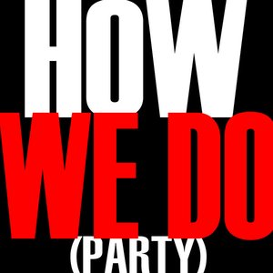 Image for 'How We Do'
