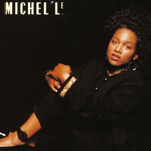 Michel'le — Free listening, videos, concerts, stats and photos at Last.fm