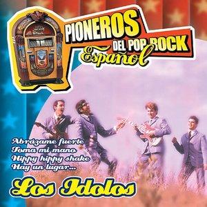Image for 'Pioneros del Pop Rock Español : Los Idolos'