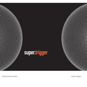 Immagine per 'Super.Trigger'