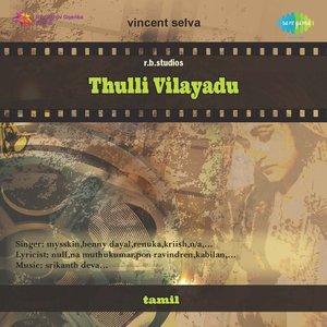 Image for 'Thulli Vilayadu'