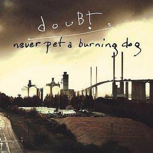 Bild für 'Never Pet a Burning Dog'