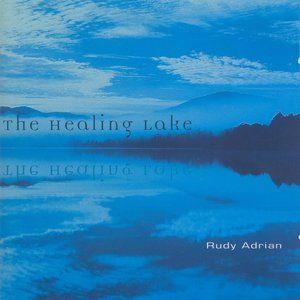 Image for 'Adrian, Rudy: The Healing Lake'